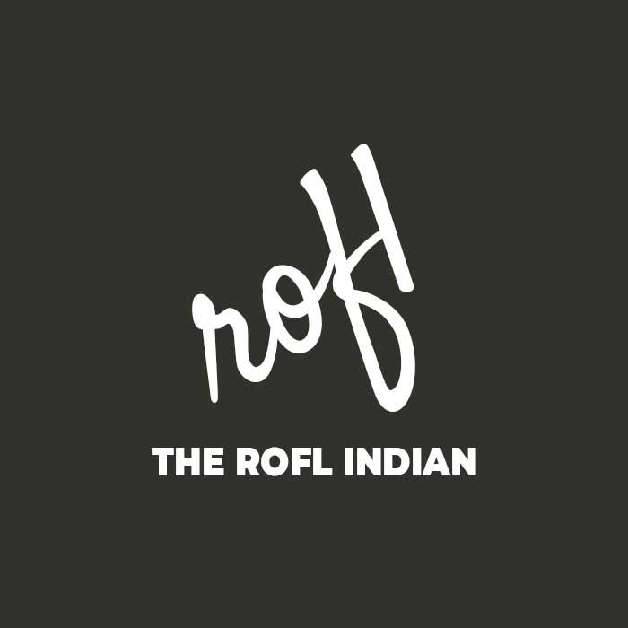 ROFL Indian
